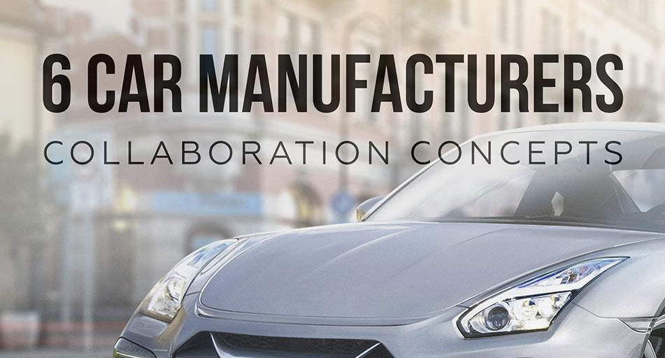 6 car manufacturers collaboration concepts