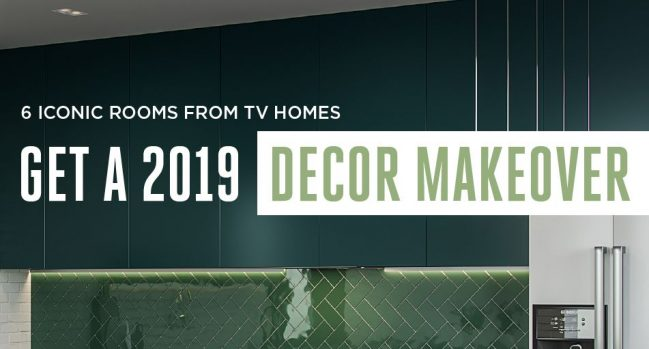 Header_6-iconic-rooms-from-TV-homes-get-a-2019-decor-makeover